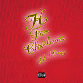 K For Christmas von Lil Mosey