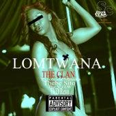Lomtwana (feat. EVD Revo, The V.O.W, Yizolezo Mnaka & Thebe Sito) von The Clan