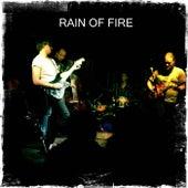 Rain of Fire by Rain of Fire