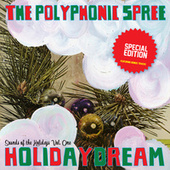 Holidaydream de The Polyphonic Spree