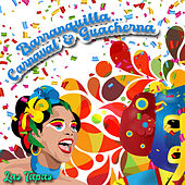 Barranquilla… Carnaval & Guacherna / Las Tapas von Various Artists