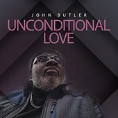 Unconditional Love by John Butler