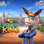 The Donkey King (Original Motion Picture Soundtrack) by Various Artists