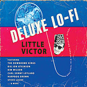 Deluxe Lo-Fi by Little Victor