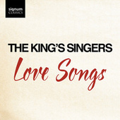 Love Songs de King's Singers
