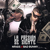 La Presión Se Siente by Bad Bunny