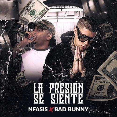 La Presión Se Siente by Bad Bunny