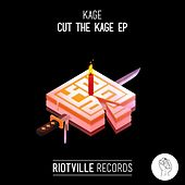Cut the Kage Ep by Kage