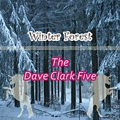 Winter Forest by The Dave Clark Five