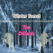 Winter Forest by The Dillards