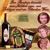Der Rentner braucht zum fröhlich sein, nur Schlager und ein Gläschen Wein von Various Artists