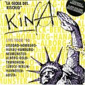La gioia del rischio (Live tour '90) by Kina