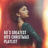 60's Greatest Hits Christmas Playlist de Various Artists