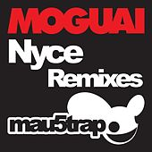 Nyce (Remixes) von Moguai