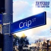 Crip Street von Tay F3RD