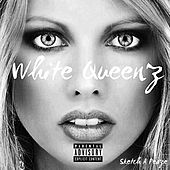 White Queenz by Sketch A Peaze