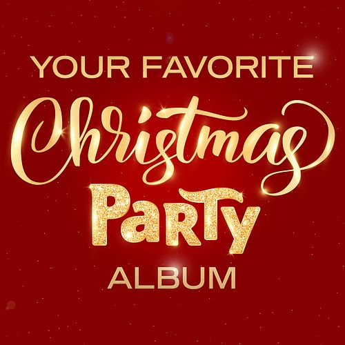 Your Favorite Christmas Party Album de Various Artists