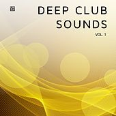 Deep Club Sounds (Vol. 1) von Various Artists
