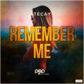 Remember Me de TeCay