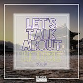 Let's Talk About House, Vol. 13 by Various Artists
