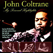 My Personal Highlights de John Coltrane