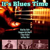 It's Blues Time by Various Artists