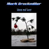 Linus and Lucy de Mark Druckmiller