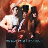 Fever Vision de The Salty Suites