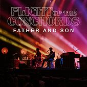 Father and Son (Live in London) [Single Edit] von Flight Of The Conchords