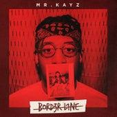 Bord3rl1ne de Mr Kayz