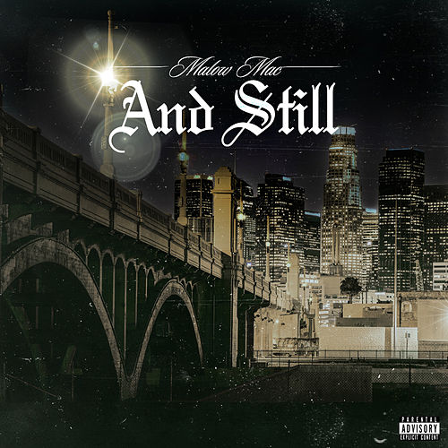 And Still by Malow Mac