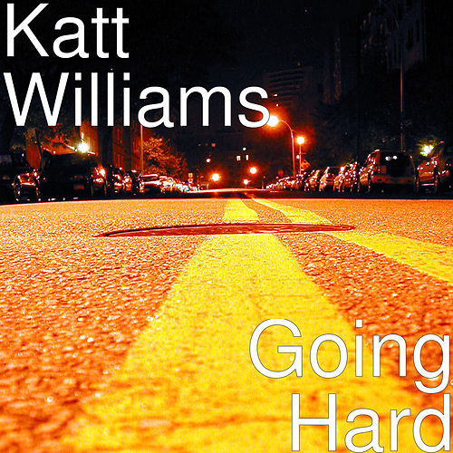 Going Hard by Katt Williams