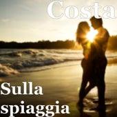 Sulla spiaggia von Costa