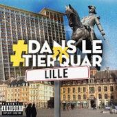 #DansLeTierquar (Lille) de RK