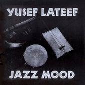Jazz Mood by Yusef Lateef