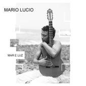 Mar e Luz von Mário Lúcio