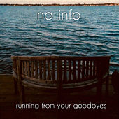 Running From Your Goodbyes von No Info