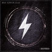 Overpower by Any Given Day
