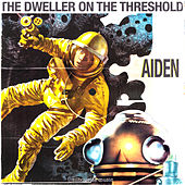 The Dweller On The Threshold by Aiden