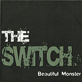 Beautiful Monster by The Switch