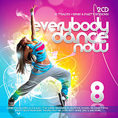 Everybody Dance Now 8 by Various Artists