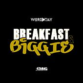Breakfast & Biggie de Wordplay T.JAY