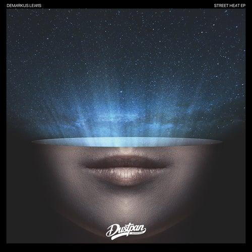 Street Heat EP by Demarkus Lewis