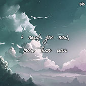 I Need You Now, More Than Ever von Rin