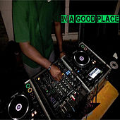 In A Good Place by Stevie B