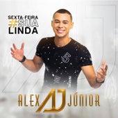Sexta-Feira Sua Linda von Alex Júnior