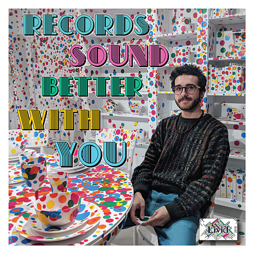Records Sound Better With You by LIVID