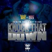 Knock That Down (feat. Joe Blow, Guce & Matt Blaque) by Hydrolic West