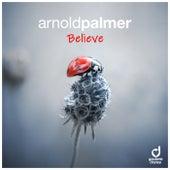 Believe de Arnold Palmer