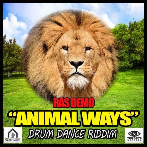 Animal Ways (Drum Dance Riddim) by Ras Demo